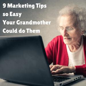 9 Easy Marketing Tips