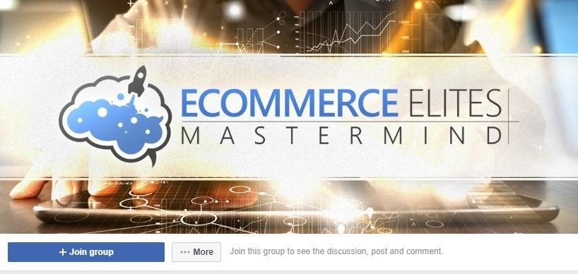 ecommerce elite mastermind facebook group