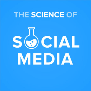 Science of Social Media podcast