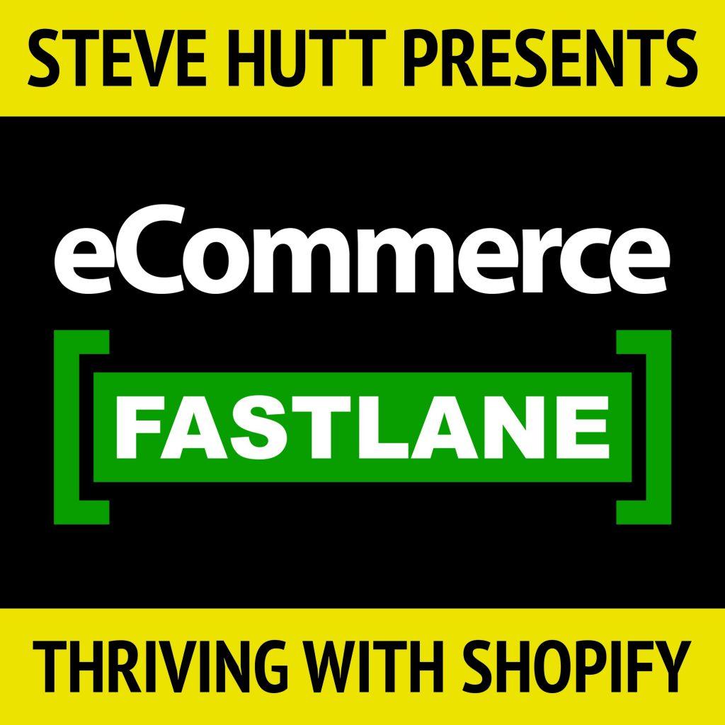 ECommerce Fastlane Podcast